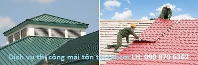 Dịch vụ thi công mái tôn tại tphcm